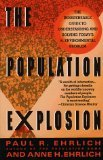 The Population Explosion (0099838001) by Ehrlich, Paul R.