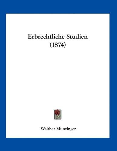 Erbrechtliche Studien (1874)