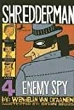 Shredderman: Enemy Spy