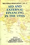 img - for Aid and External Financing in the 1990s (New World Order Series, 9) book / textbook / text book