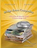 img - for Bridge Baron Companion - How to Get the Most Out of Your Computer Bridge Game by Donald Farwell (2006) Paperback book / textbook / text book