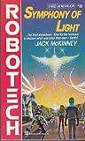 Symphony of Light (#12) (A Del Rey book) (0345341457) by McKinney, Jack
