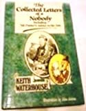 The Collected Letters of a Nobody (0718125495) by Waterhouse, Keith