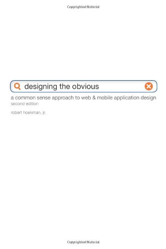 Designing the Obvious: A Common Sense Approach to Web...