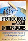img - for Strategic Tools for Social Entrepreneurs Enhancing the Performance of Your Enterprising Nonprofit [HC,2002] book / textbook / text book