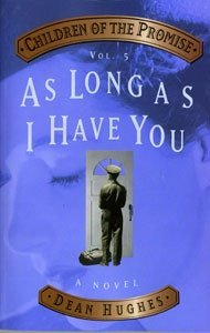 As Long As I Have You (Children of the Promise, Volume 5) by Dean Hughes (2000-08-02) (As Long As I Have You Dean Hughes compare prices)