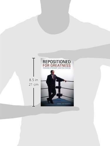 Repositioned for Greatness: Finishing Stronger Than You Started