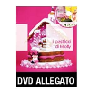 I pasticci di Molly. Con DVD [Rilegato]