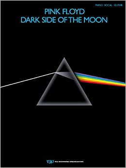 Pink Floyd - Dark Side of the Moon (Piano/Vocal/Guitar Artist Songbook): Pink Floyd
