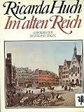 img - for Im Alten Reich, Lebensbilder Deutscher Stadte book / textbook / text book