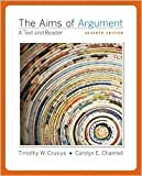 The Aims of Argument 7th (seventh) edition Text Only