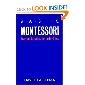 Basic Montessori: Learning Activities For Under-Fives