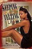 img - for Keeping Secrets, Telling Lies (Urban Renaissance) by Ellis, Nishawnda (2011) Mass Market Paperback book / textbook / text book