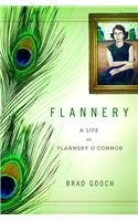 Flannery: A Life of Flannery O'connor, by Brad Gooch