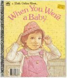 When You Were a Baby (0307602990) by Hayward, Linda