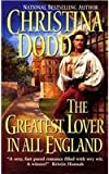 The Greatest Lover in All England (0061081531) by Dodd, Christina