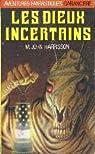 Cycle de Viriconium, tome 3 : Les Dieux Incertains par Harrison