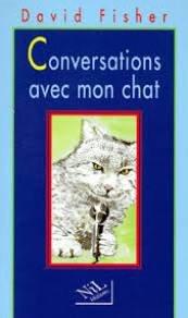 Conversations avec mon chat, Fisher, David