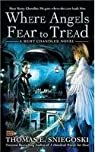Where Angels Fear to Tread par Thomas E. Sniegoski