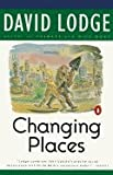 Changing Places: A Tale of Two Campuses (0140046569) by Lodge, David