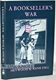 img - for A Bookseller's War by Heywood Hill (1997-12-06) book / textbook / text book