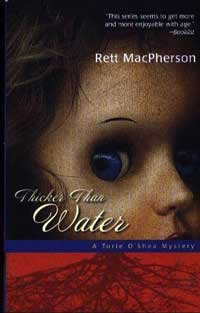 Thicker Than Water (Torie O'Shea mystery), RETT MACPHERSON