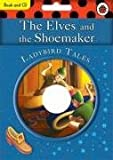 The Elves and The Shoemaker book and CD: Ladybird Tales