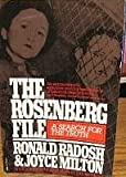 The Rosenberg File: A Search for the Truth (0394725948) by Ronald Radosh