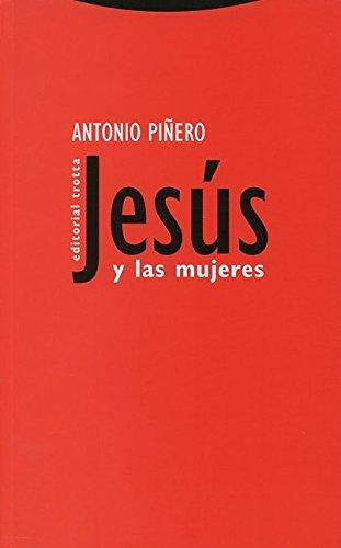 Jesús Y Las Mujeres (Estructuras y Procesos. Religión)