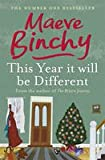 This Year It Will Be Different by Maeve Binchy, General Fiction Books
