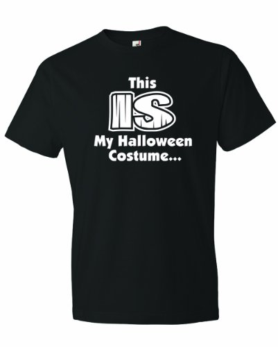 Men's This IS My Halloween Costume. Funny Dress Up Party Joke T-Shirt