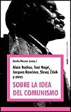 img - for SOBRE LA IDEA DEL COMUNISMO (Spanish Edition) book / textbook / text book