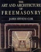 Art and Architecture of Freemasonry