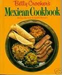 Betty Crocker's Mexican Cookbook