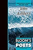 John Ashbery: Comprehensive Research and Study Guide (Bloom's Major Poets) (0791078876) by Harold Bloom