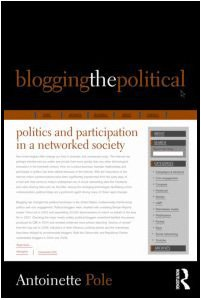 Blogging the Political: Politics and Participation in a Networked Society