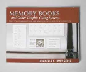 Memory Book and Other Graphic Cuing Systems