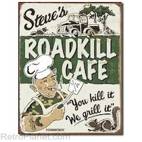 Roadkill Café Tin Sign