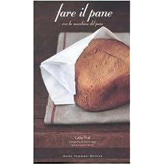 Fare il pane con la macchina del pane (Gli illustrati)