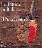 echange, troc aa.vv. - La pittura in Italia. Il Novecento/2. 1945-1990.