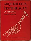 img - for Arqueologia de Teotihuacan: La Ceramica book / textbook / text book