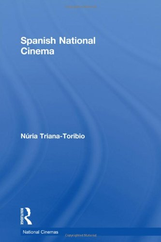 Spanish National Cinema (National Cinemas)