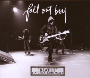 Fall Out Boy Feat. John Mayer - Beat It - Single (Cover) - Zortam Music
