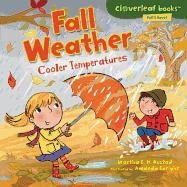 Fall Weather: Cooler Temperatures (Cloverleaf Books - Fall's Here!)