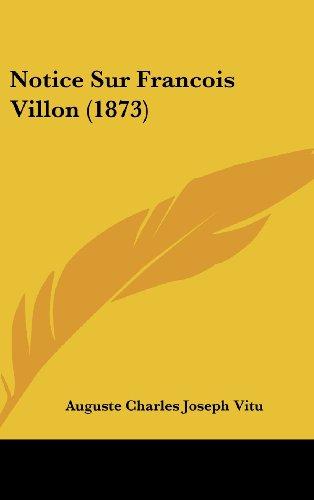 Notice Sur Francois Villon (1873)