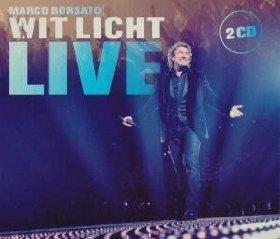 Marco borsato - Wit Licht: Live - Zortam Music