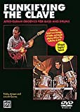 Lincoln Goines Funkifying the Clave: Afro-Cuban Grooves for Bass and Drums, DVD