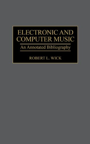 Electronic and Computer Music: An Annotated Bibliography (Music Reference Collection)