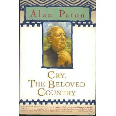 Cry, The Beloved Country by Alan Patton