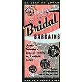 Bridal Bargains, 9th Edition: Secrets to Throwing a Fantastic Wedding on a Realistic Budget (Bridal Bargains: Secrets to Throwing a Fantastic Wedding on a Realistic Budget)